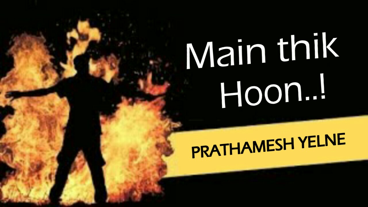 MAIN THIK HOON | Sad emotional poetry in hindi | shayarix
