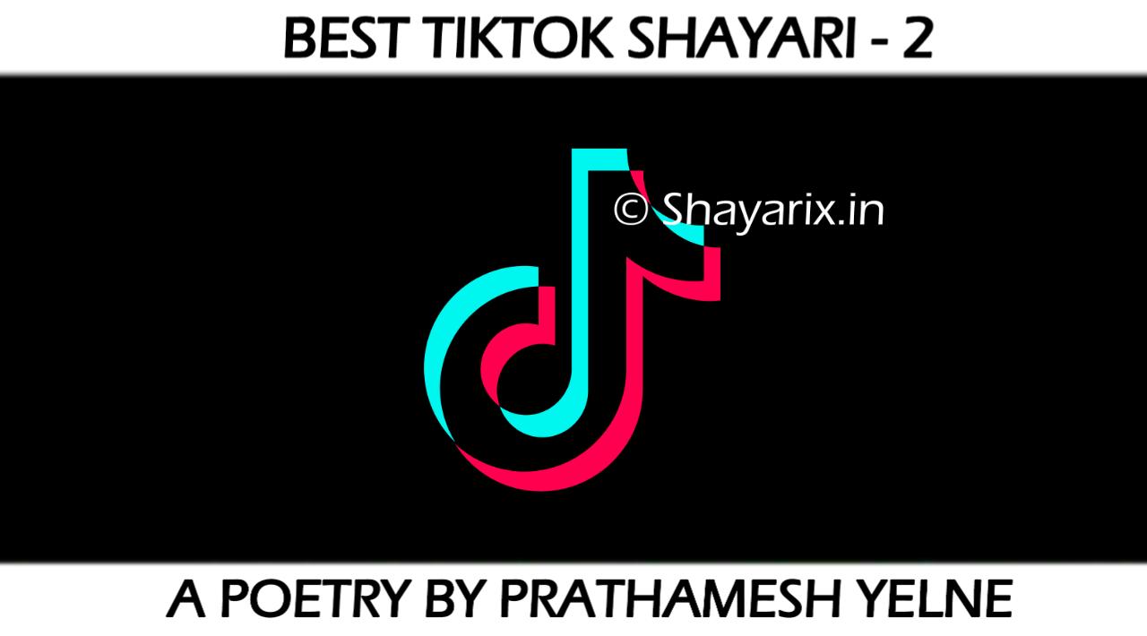 101+ Tiktok Shayari, Best Tiktok Quotes & Thought |  Shayarix