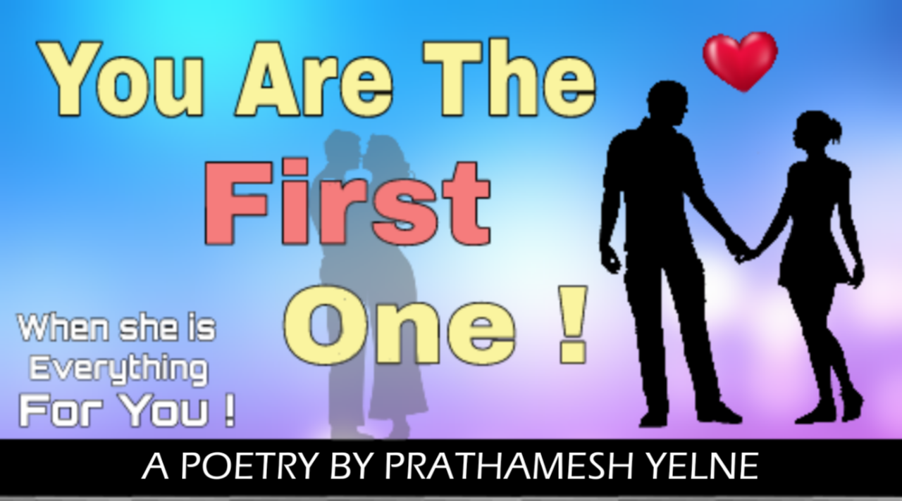 YOU ARE THE FIRST ONE | Both sided love poetry in hindi | shayarix